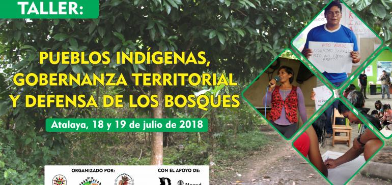 Atalaya: se realizará taller sobre gobernanza territorial y defensa de los bosques