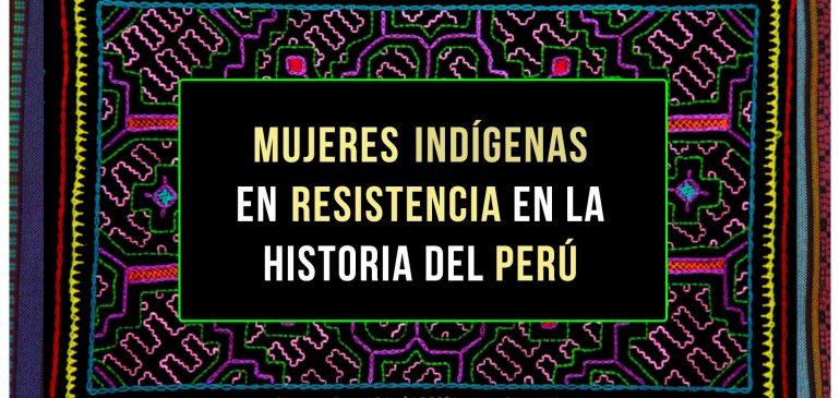 Fanzine: Mujeres indígenas en resistencia en la historia del Perú