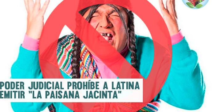 Saludamos resolución judicial contra emisión de La Paisana Jacinta