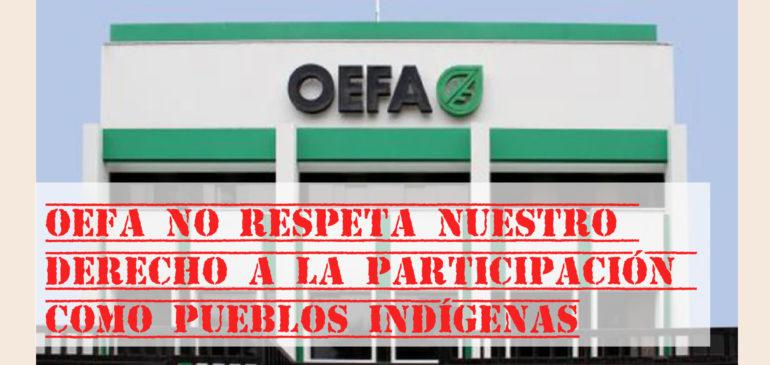 ONAMIAP exige que OEFA respete nuestro derecho a la participación como pueblos indígenas
