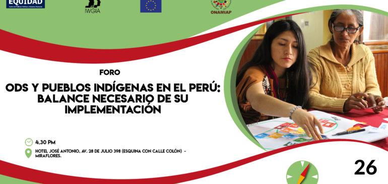 ONAMIAP y Perú Equidad realizarán foro sobre ODS y pueblos indígenas