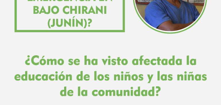 ¿Cómo se vive el Estado de Emergencia en Bajo Chirani (Junín)?